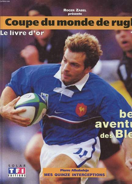 Rugby marelibri - Rugby coupe du monde 1999 ...