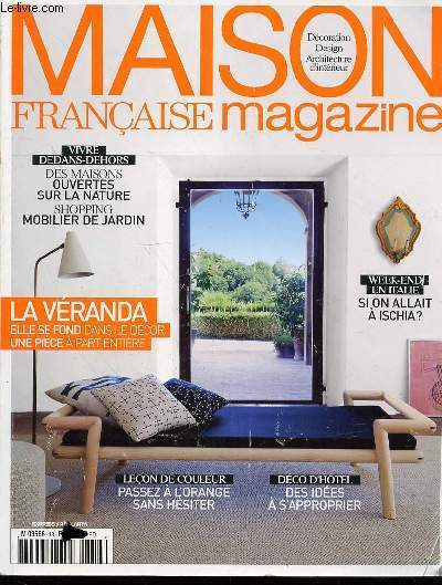 Maison francaise magazine n 13 d coration design architecture d 39 int r - Magazine decoration maison ...