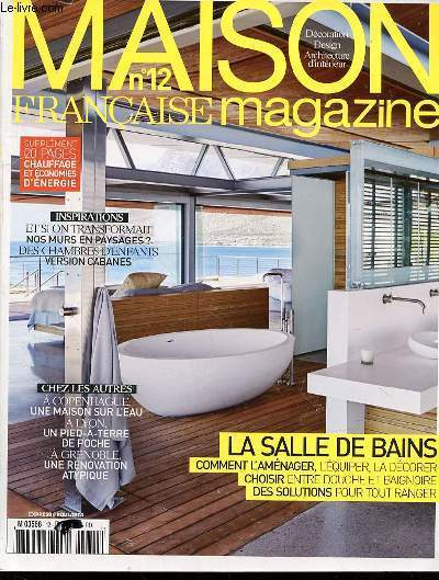 Maison francaise magazine n 12 decoration design architecture d 39 inter - Magazine decoration maison ...