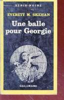 Thumb_balle-pour-georgie-collection-serie-noire-1756-ece21be1-f1f1-4244-a0eb-061c8b179865