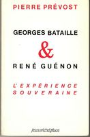 Thumb_georges-bataille-rene-guenon-experience-souveraine-f09d3d73-e12f-4d24-b61c-4763fe308001