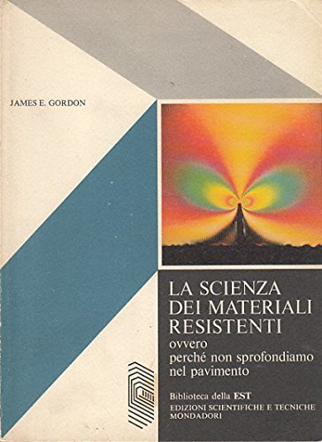 Scienza-materiali-resistenti-ovvero-perche-3a236629-91ba-4216-9506-a4cd47de356a